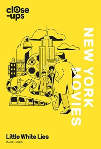 CLOSE-UPS | NEW YORK MOVIES