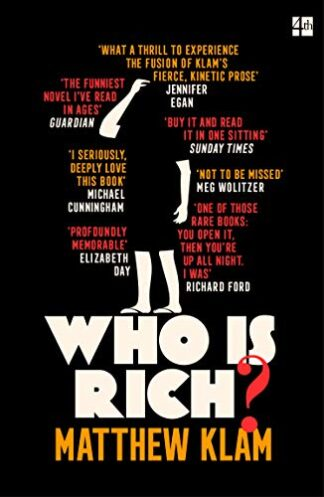 WHO IS RICH? - Matthew Klam