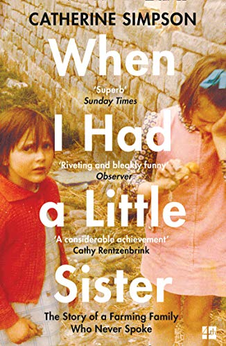 WHEN I HAD A LITTLE SISTER | THE STORY OF A FARMING FAMILY WHO NEVER SPOKE
