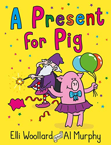 A PRESENT FOR PIG