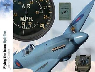 FLYING THE ICON : SPITFIRE