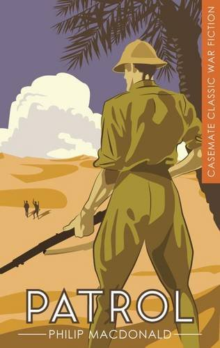CASEMATE CLASSIC WAR FICTION | PATROL - Philip MacDonald