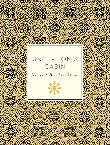 UNCLE TOM'S CABIN - Harriet Beecher Stowe