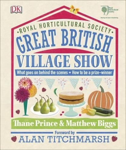 ROYAL HORTICULTURAL SOCIETY | GREAT BRITISH VILLAGE SHOW