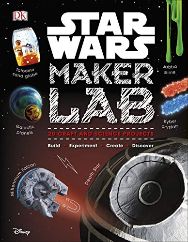 STAR WARS | MAKER LAB | 20 CRAFT AND SCIENCE PROJECTS