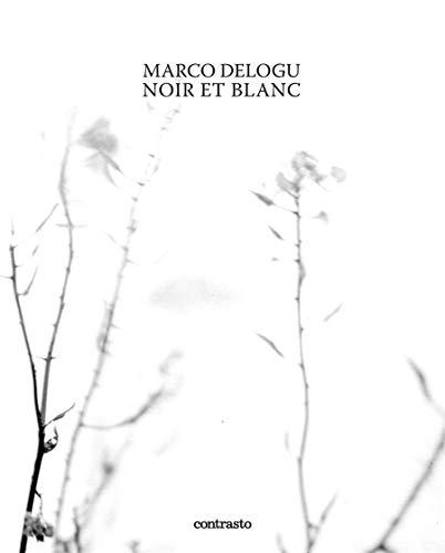 MARCO DELOGU | NOIR ET BLANC