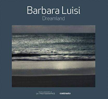 BARBARA LUISI | DREAMLAND