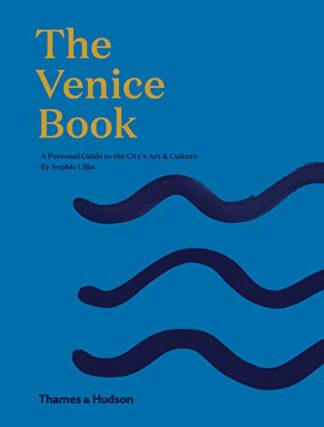 VENICE BOOK | A PERSONAL GUIDE TO THE CITY'S ART & CULTURE