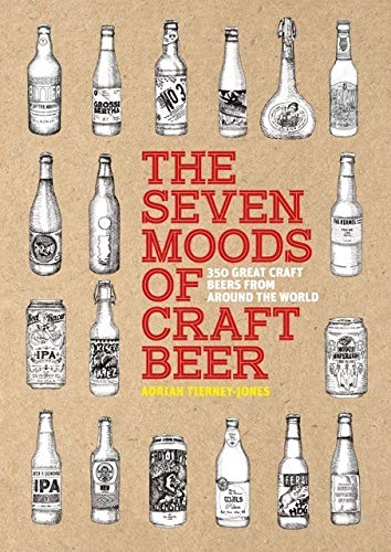 SEVEN MOODS OF CRAFT BEER | 350 GREAT CRAFT BEERS FROM AROUND THE WORLD
