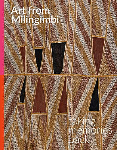 ART FROM MILINGIMBI | TAKING MEMORIES BACK