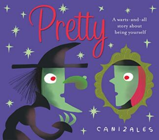 PRETTY | A WARTS-AND-ALL STORY ABOUT BEING YOURSELF