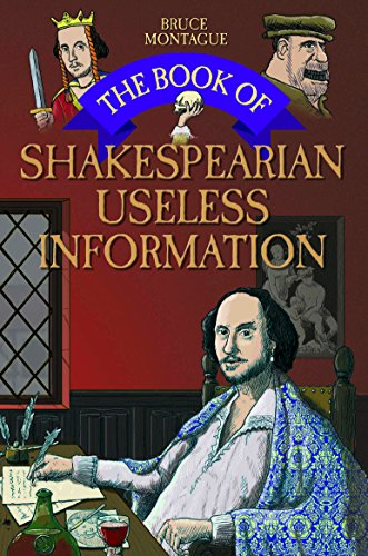 BOOK OF SHAKESPEARIAN USELESS  INFORMATION