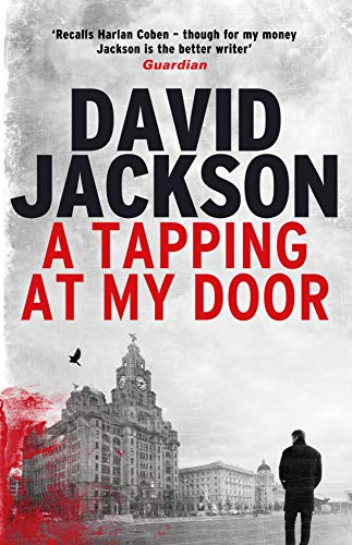 A TAPPING AT MY DOOR - David Jackson