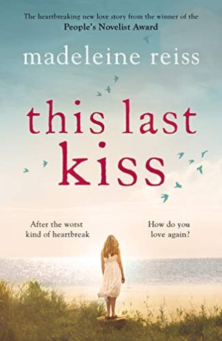 THIS LAST KISS - Madeleine Reiss