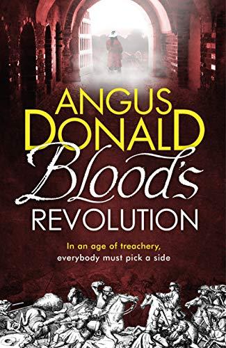 BLOOD'S REVOLUTION - Angus Donald