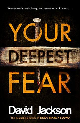 YOUR DEEPEST FEAR - David Jackson