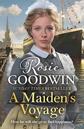 A MAIDEN'S VOYAGE - Rosie Goodwin