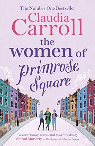 WOMEN OF PRIMROSE SQUARE - Claudia Carroll