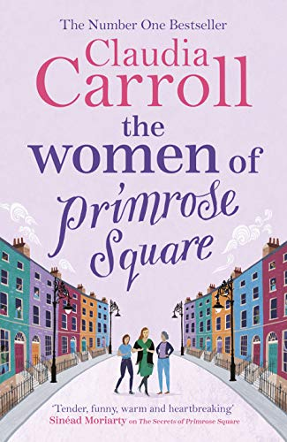 WOMEN OF PRIMROSE SQUARE - Claudia Carroll