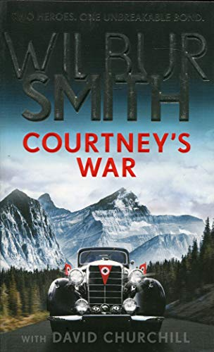 COURTNEY'S WAR - Wilbur Smith