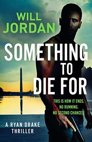 SOMETHING TO DIE FOR - Will Jordan
