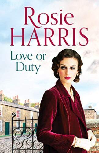 LOVE OR DUTY - Rosie Harris