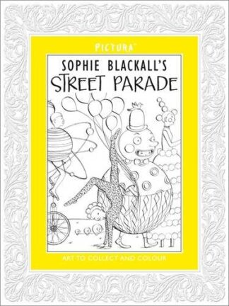 PICTURA | SOPHIE BLACKALL'S STREET PARADE