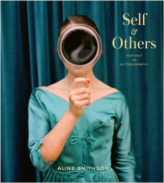 SELF & OTHERS | PORTRAIT AS AUTOBIOGRAPHY