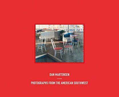 DAN MARTENSEN | PHOTOGRAPHS FROM THE AMERICAN SOUTHWEST