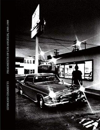 FRAGMENTS OF LA | 1969-1989