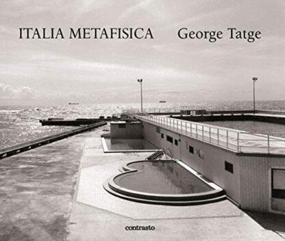 GEORGE TATGE | ITALIA METAFISICA