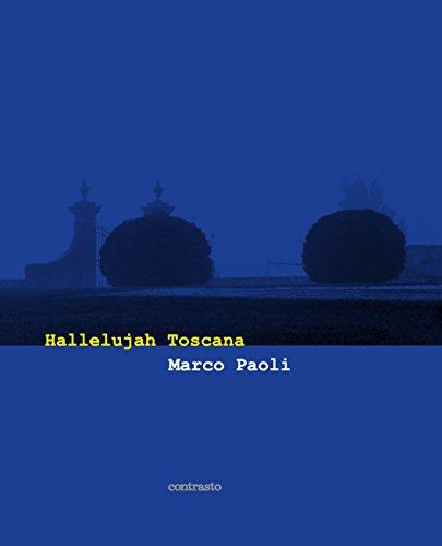 MARCO PAOLI   HALLELUJAH TOSCANA