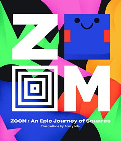 ZOOM | AN EPIC JOURNEY THROUGH SQUARES