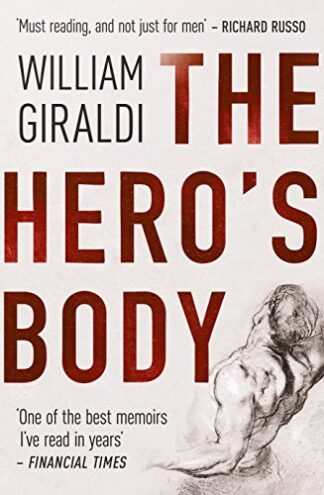 HERO'S BODY - William Giraldi