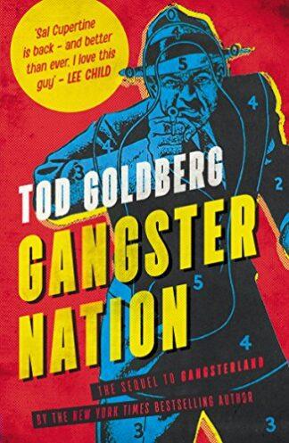 GANGSTER NATION - Tod Goldberg