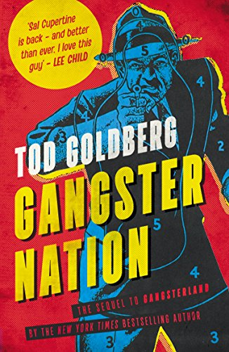 GANGSTER NATION - Tod Goldberg