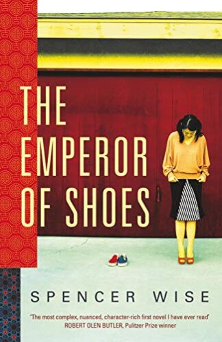 EMPEROR OF SHOES - Spencer Wise