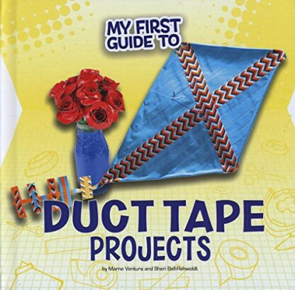 MY FIRST GUIDE TO | DUCT TAPE PROJECTS