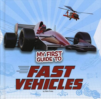 MY FIRST GUIDE TO | FAST VEHICLES