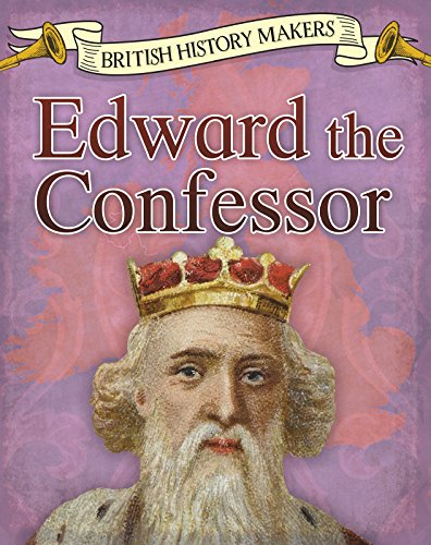 BRITISH HISTORY MAKERS | EDWARD THE CONFESSOR