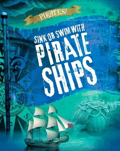 PIRATES! | SINK OR SWIM WITH PIRATE SHIPS