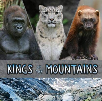KINGS OF THE MOUNTAINS