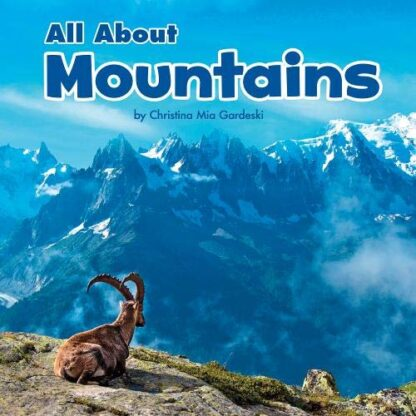 ALL ABOUT | MOUNTAINS