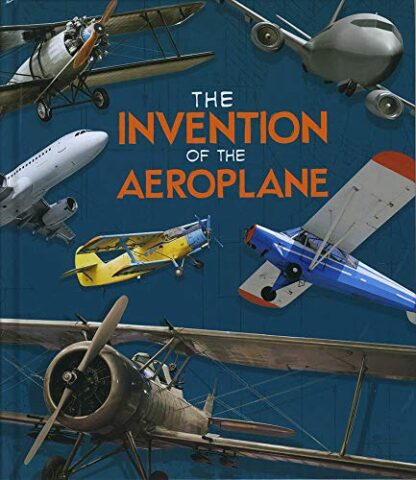 INVENTION OF THE AEROPLANE