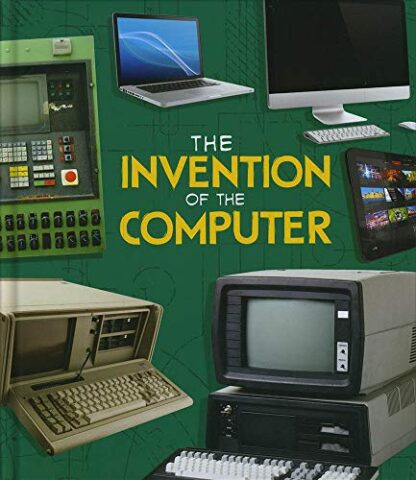 INVENTION OF THE COMPUTER