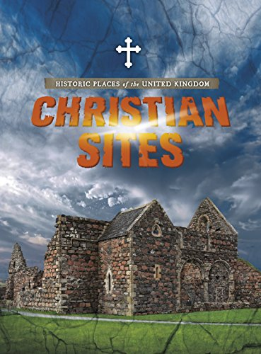 HISTORIC PLACES OF THE UNITED KINGDOM | CHRISTIAN SITES