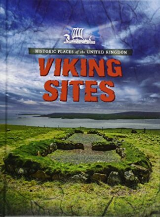 HISTORIC PLACES OF THE UNITED KINGDOM | VIKING SITES