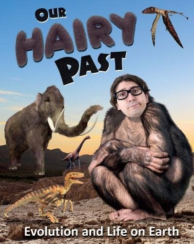 OUR HAIRY PAST | EVOLUTION AND LIFE ON EARTH