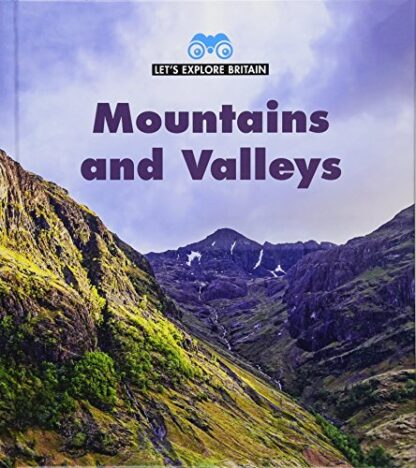 LET'S EXPLORE BRITAIN | MOUNTAINS AND VALLEYS