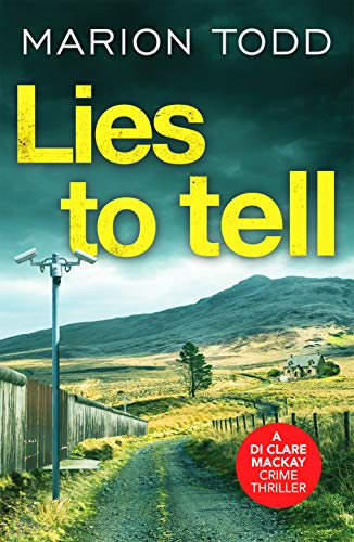 LIES TO TELL - Marion Todd